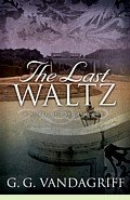 The Last Waltz by G.G. Vandagriff