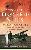 Across the Blood-Red Skies by Robert Radcliffe