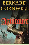 Agincourt, a novel by Bernard Cornwell