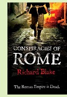 Conspiracies of Rome by Richard Blake, book cover