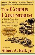 The Corpus Conundrum by Albert A. Bell, Jr.