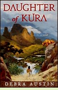 Daughter of Kura by Debra Austin