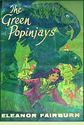 The Green Popinjays by Eleanor Fairburn