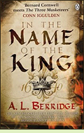 In the Name of the King by A.L. Berridge