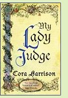 My Lady Judge by Cora Harrison, book cover