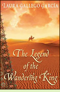 The Legend of the Wandering King by Laura Gallego García