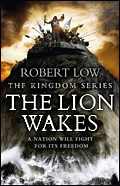 The Lion Wakes by Robert Low