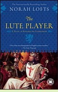 The Lute Player by Norah Lofts