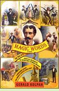 Magic Words by Gerald Kolpan