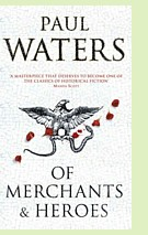 Of Merchants & Heroes by Paul Waters, book cover