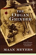 The Organ Grinder by Maan Meyers