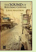 The Sound of Building Coffins by Louis Maistros, book cover