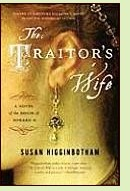 The Traitor's Wife by Susan Higginbotham