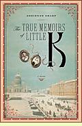 The True Memoirs of Little K by Adrienne Sharp