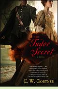 The Tudor Secret by C.W. Gortner