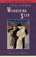 Wandering Star by J.M.G. Le Clézio