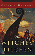 The Witches' Kitchen by Cecelia Holland