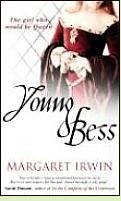Young Bess by Margaret Irwin