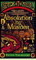 Absolution by Murder, by Peter Tremayne, book cover