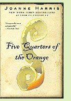 Five Quarters of the Orange by Joanne Harris, book cover