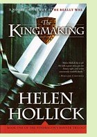 The Kingmaking by Helen Hollick, book cover