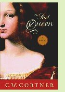 The Last Queen by C.W. Gortner, book cover