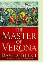 The Master of Verona by David Blixt, book cover