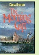 The Morning Gift by Diana Norman, book cover