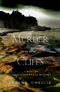 Murder on the Cliffs by Joanna Challis