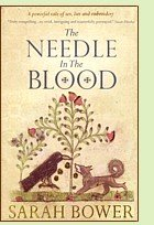 The Needle in the Blood by Sarah Bower, book cover