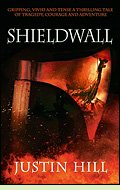 Shieldwall by Justin Hill