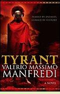 Tyrant by Valerio Massimo Manfredi